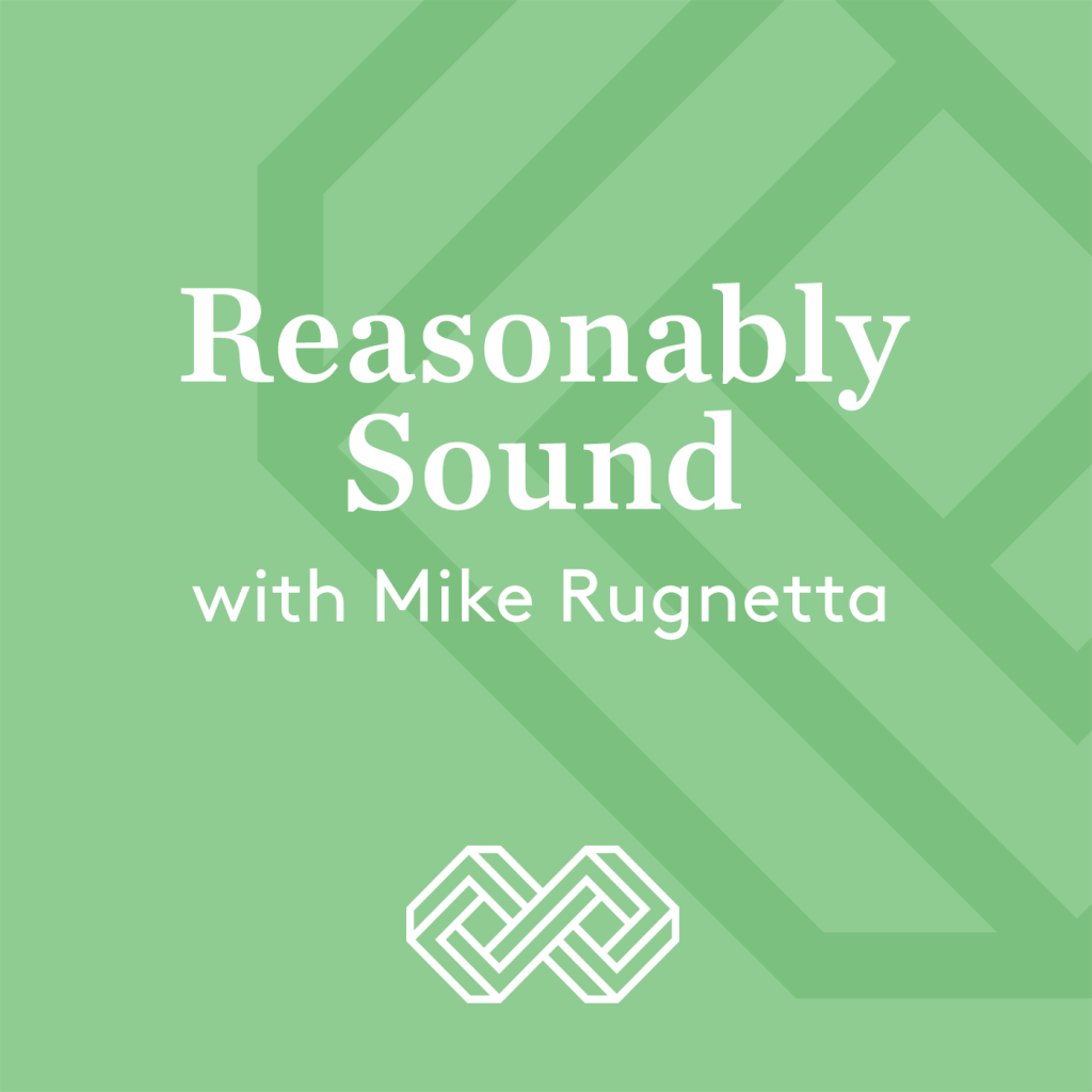 Reasonably Sound with Mike Rugnetta